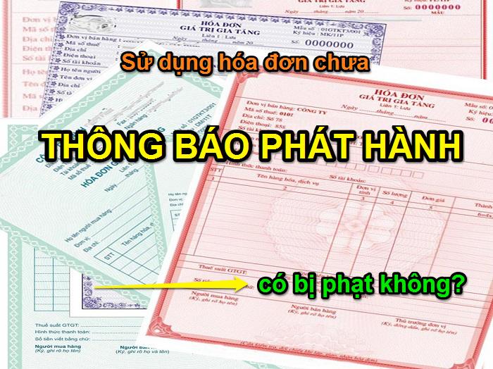 Mức phạt không thông báo hóa đơn trước khi sử dụng
